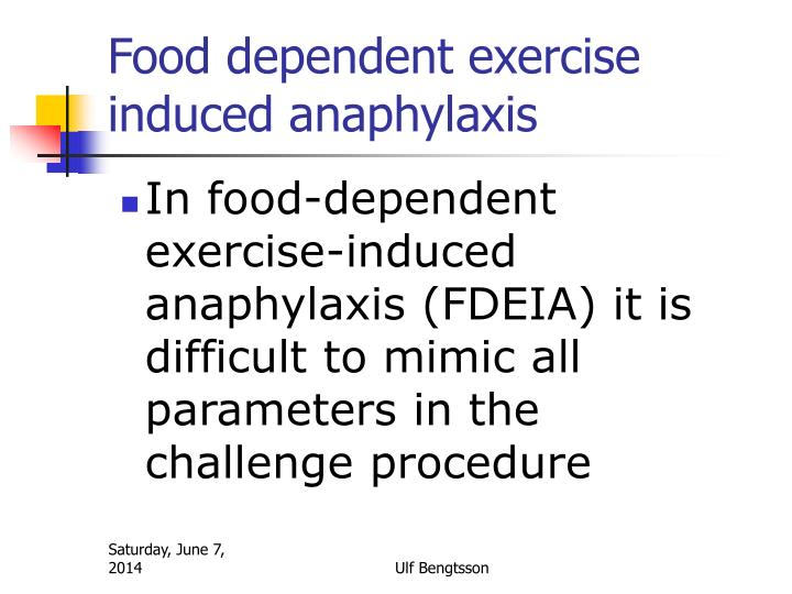 Food dependent exercise induced anaphylaxis