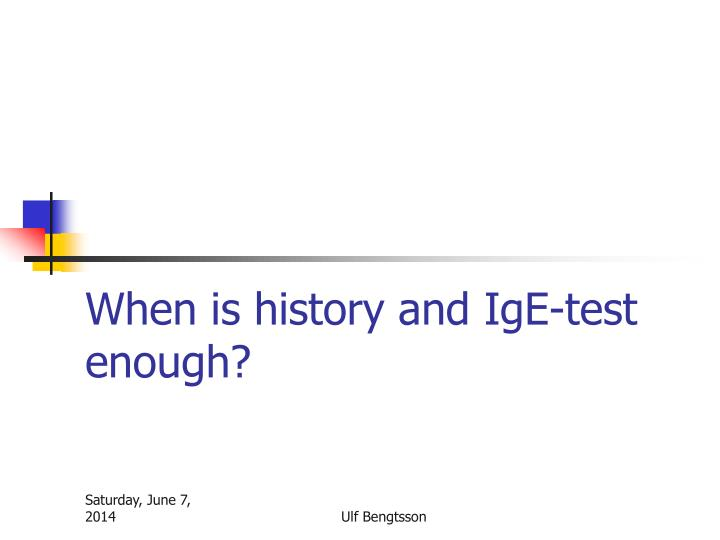 When is history and IgE-test enough?