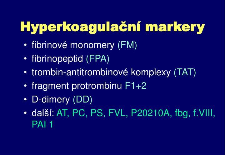 Hyperkoagulační markery