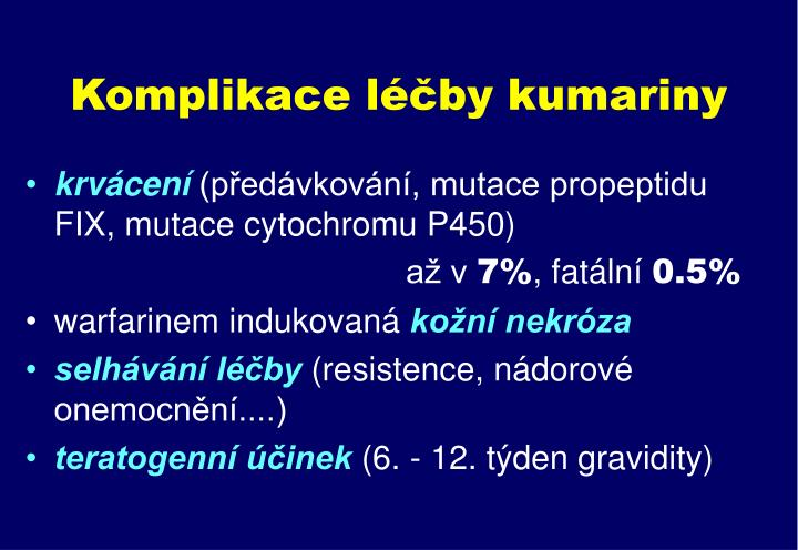 Komplikace léčby kumariny