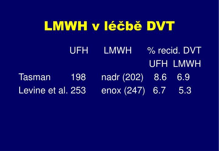 LMWH v léčbě DVT