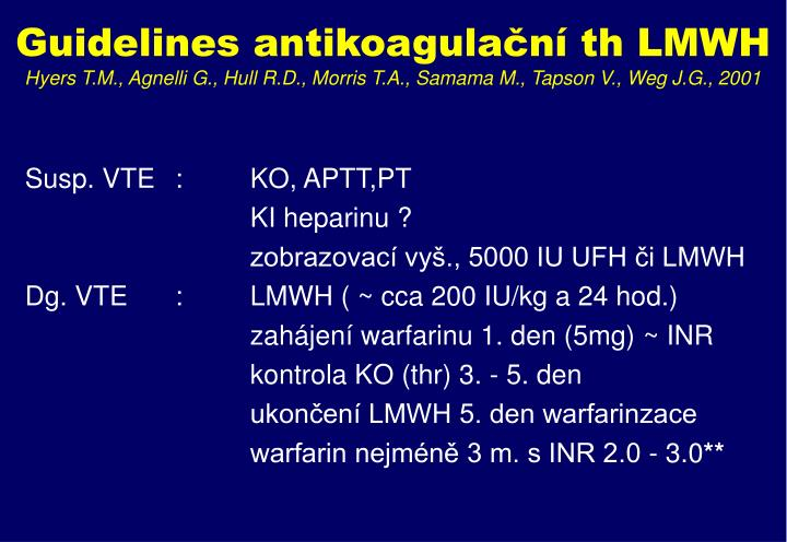 Guidelines antikoagulační th LMWH