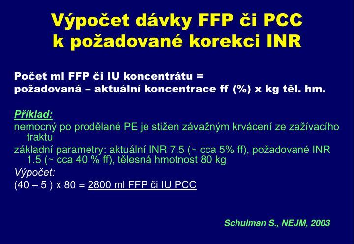 Výpočet dávky FFP či PCC