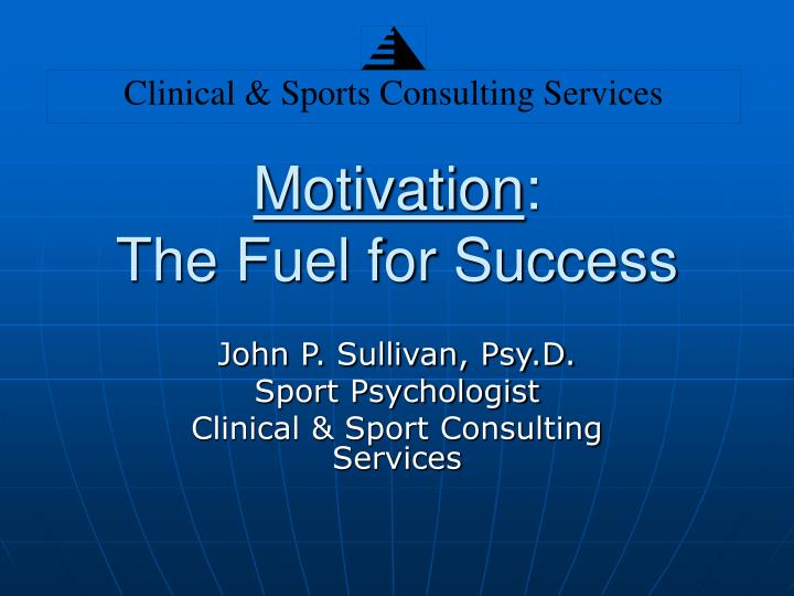motivation the fuel for success