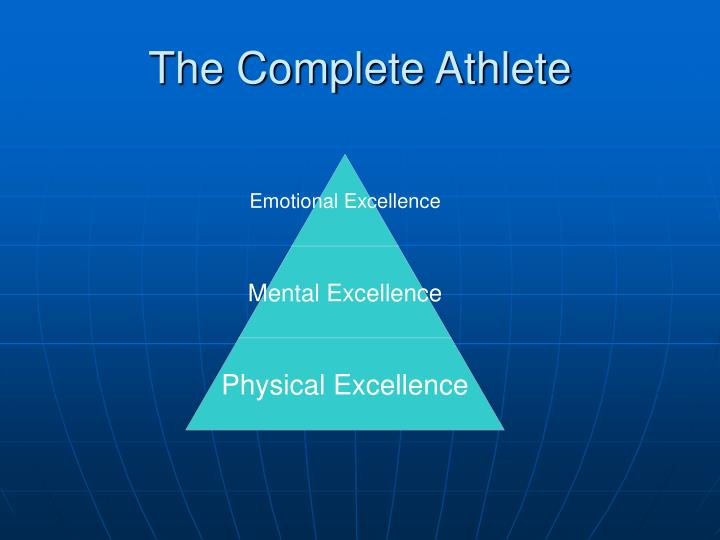 The complete athlete