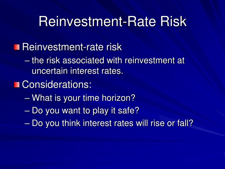 Reinvestment-Rate Risk