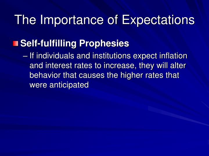 The Importance of Expectations
