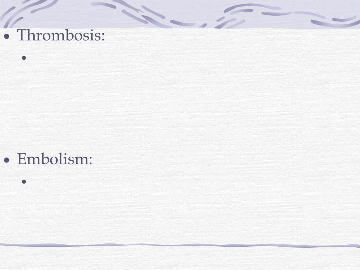 Thrombosis: