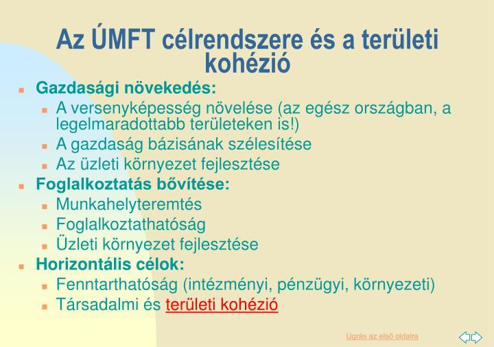 Az ÚMFT célrendszere és a területi kohézió