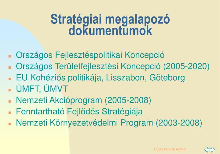 Stratégiai megalapozó dokumentumok