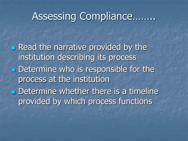 Assessing Compliance……..