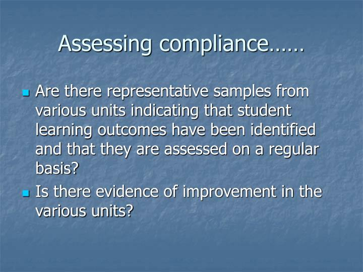 Assessing compliance……