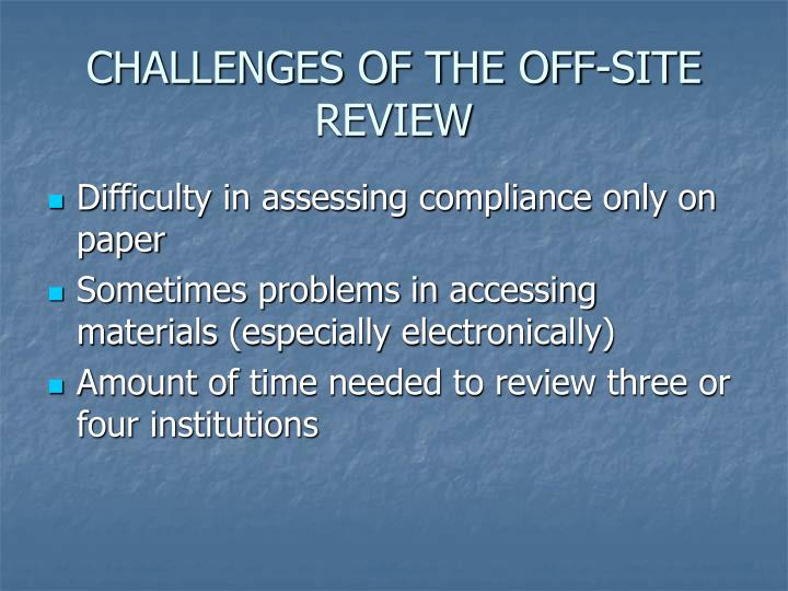 CHALLENGES OF THE OFF-SITE REVIEW