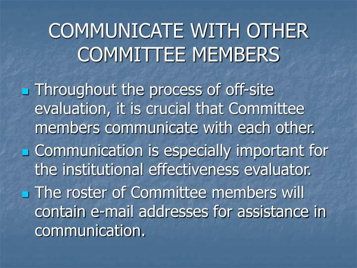 COMMUNICATE WITH OTHER COMMITTEE MEMBERS