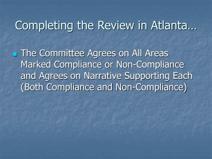 Completing the Review in Atlanta…