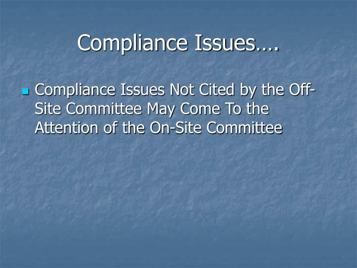 Compliance Issues….