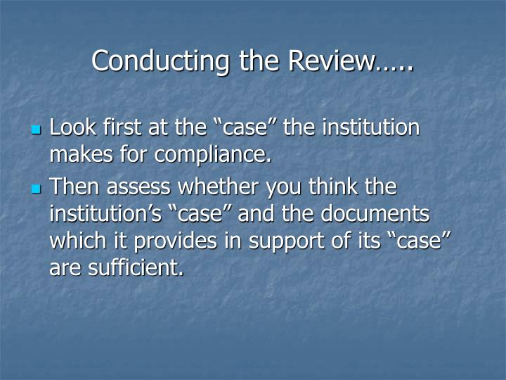 Conducting the Review…..