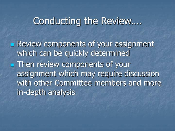 Conducting the Review….