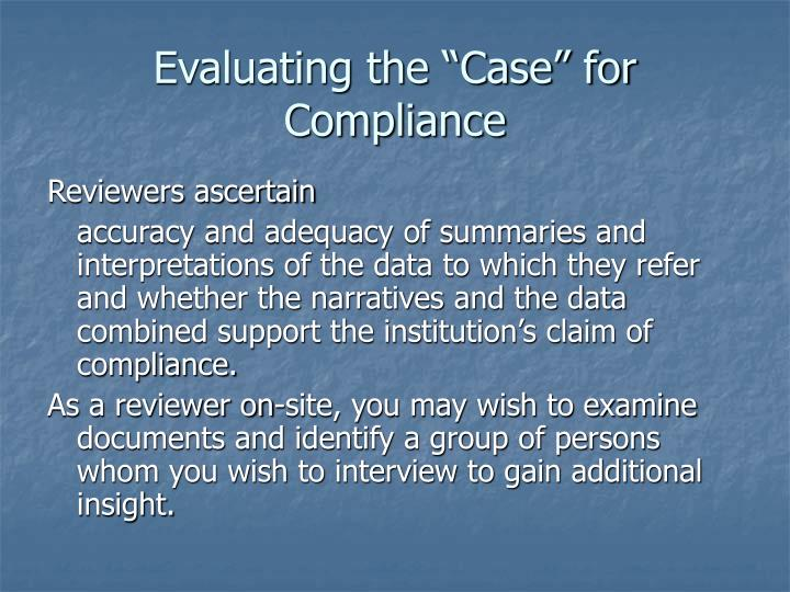 """Evaluating the """"Case"""" for Compliance"""