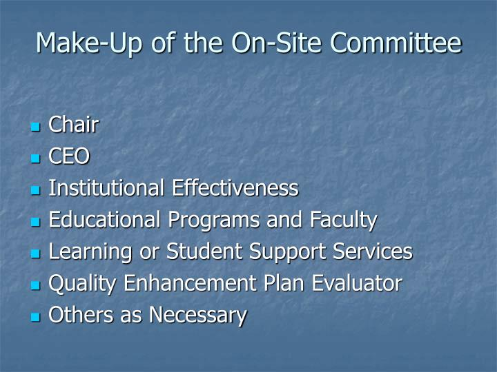 Make-Up of the On-Site Committee