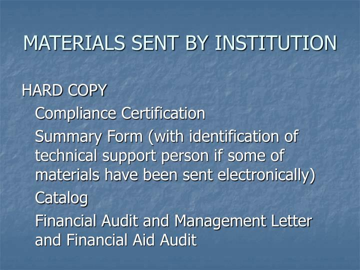 MATERIALS SENT BY INSTITUTION