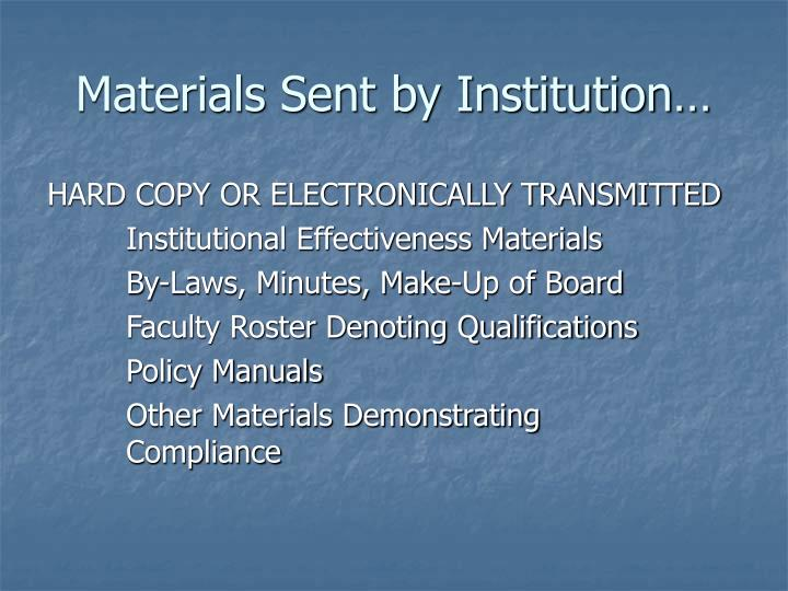 Materials Sent by Institution…