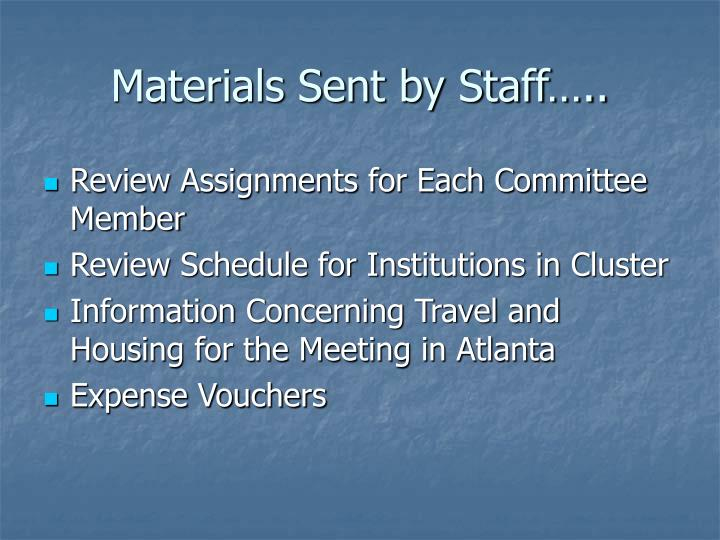 Materials Sent by Staff…..