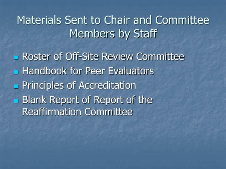 Materials Sent to Chair and Committee Members by Staff