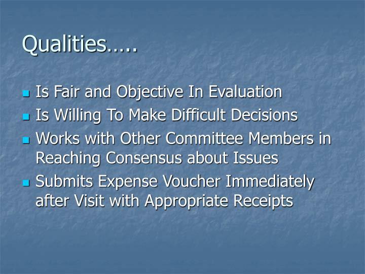 Qualities…..