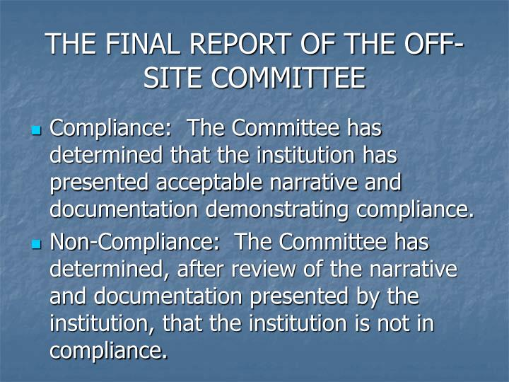 THE FINAL REPORT OF THE OFF-SITE COMMITTEE