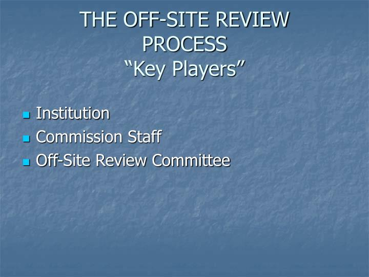 THE OFF-SITE REVIEW