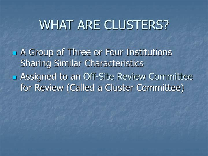 WHAT ARE CLUSTERS?