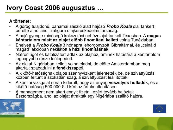 Ivory Coast 2006 augusztus …