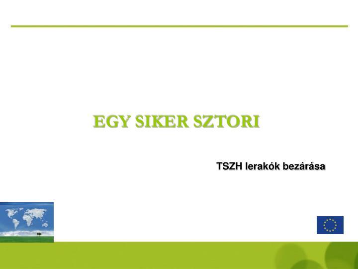 EGY SIKER SZTORI