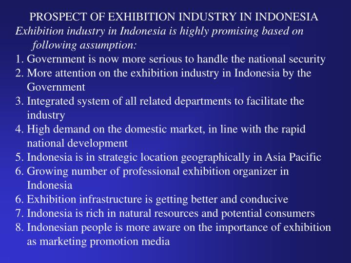 PROSPECT OF EXHIBITION INDUSTRY IN INDONESIA