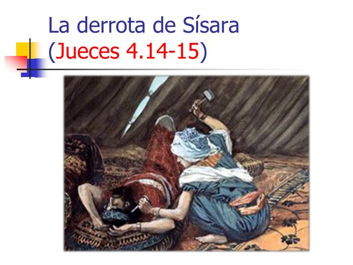 La derrota de Sísara