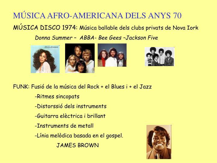 MÚSICA AFRO-AMERICANA DELS ANYS 70