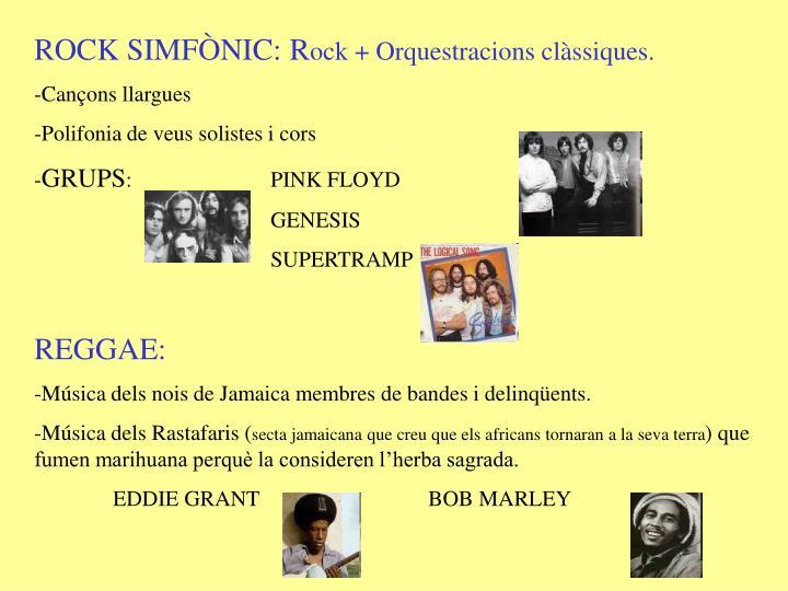 ROCK SIMFÒNIC: R