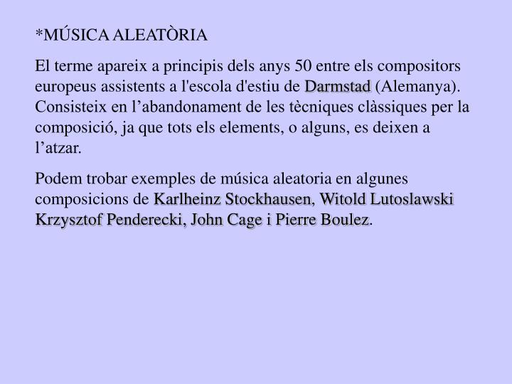 *MÚSICA ALEATÒRIA