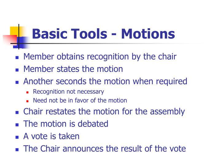 Basic Tools - Motions