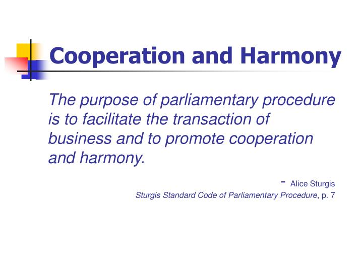 Cooperation and Harmony