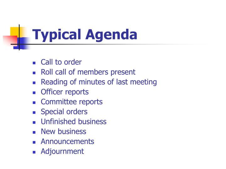 Typical Agenda