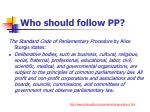 who should follow pp