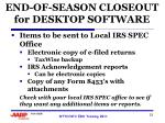 end of season closeout for desktop software1