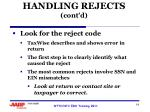 handling rejects cont d