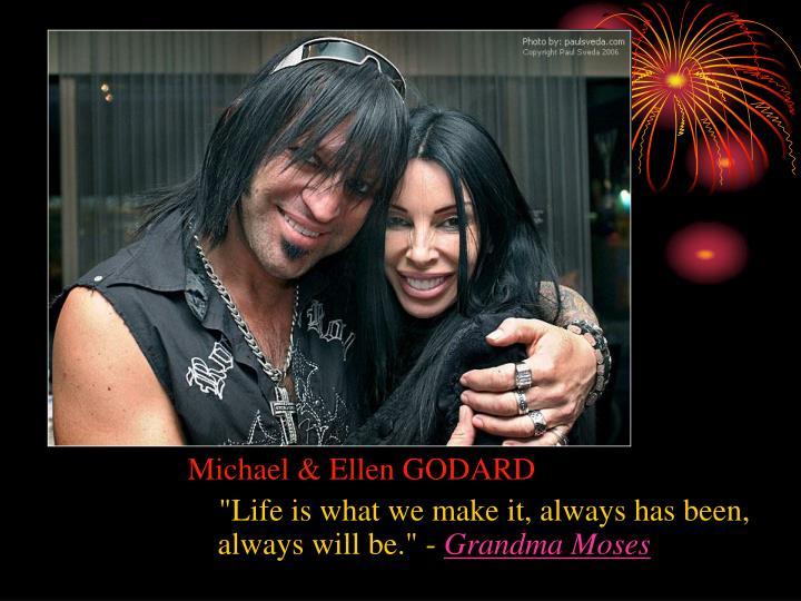 Michael & Ellen GODARD