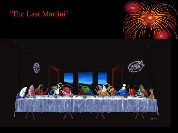 'The Last Martini'