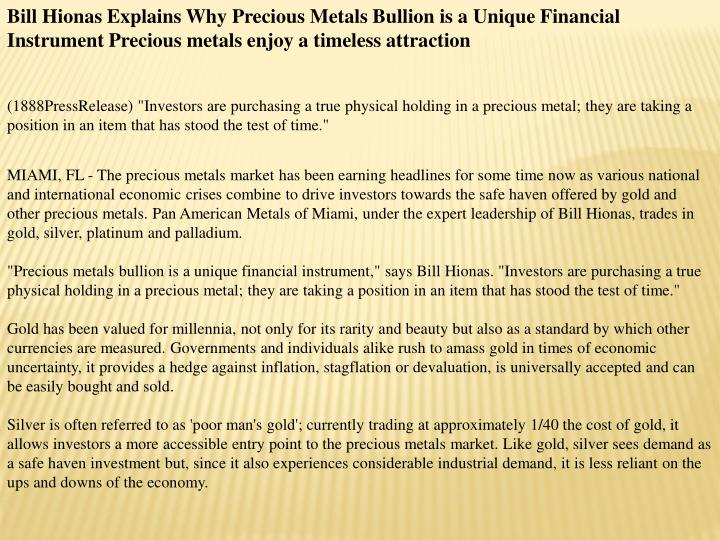 Bill Hionas Explains Why Precious Metals Bullion is a Unique Financial Instrument Precious metals en...