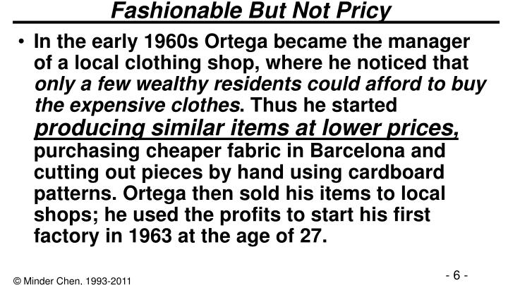 Fashionable But Not Pricy