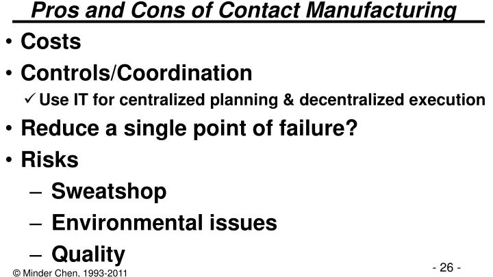 Pros and Cons of Contact Manufacturing